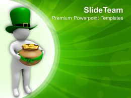 St Patricks Day Date 3d Man Carrying Pot Of Gold Coins Templates Ppt Backgrounds For Slides