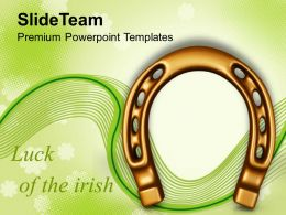 St Patricks Day Luck Of The Irish Wealth Symbol Templates Ppt Backgrounds For Slides