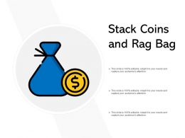 Stack Coins And Rag Bag