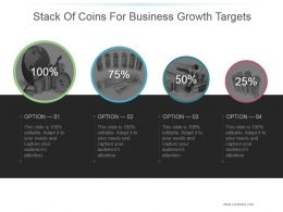 Stack Of Coins For Business Growth Targets Presentation Deck
