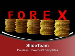 Stack Of Coins With Word Forex Wealth Powerpoint Templates Ppt Themes And Graphics 0213