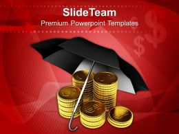 Stack Of Dollar Coins Under Umbrella Business Powerpoint Templates Ppt Themes And Graphics