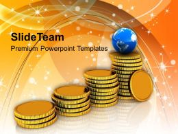 Stack Of Golden Coins Global Business Powerpoint Templates Ppt Themes And Graphics 0113