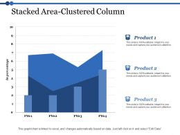 Stacked Area Clustered Column Ppt Powerpoint Presentation File Gallery