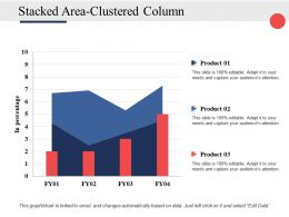 Stacked Area Clustered Column Ppt Powerpoint Presentation File Infographics