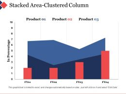Stacked Area Clustered Column Ppt Summary Smartart
