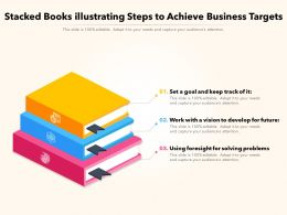 Stacked Books Illustrating Steps To Achieve Business Targets