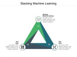 Stacking Machine Learning Ppt Powerpoint Presentation Portfolio Slideshow Cpb