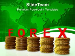 Stacks Of Coins With Forex Global Issues Powerpoint Templates Ppt Themes And Graphics 0213