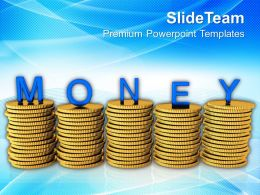 Stacks Of Coins With The Word Money Powerpoint Templates PPT Themes And Graphics 0113