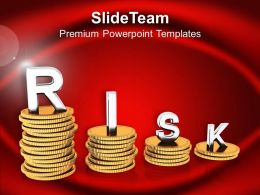 Stacks Of Coins With Word Risk Powerpoint Templates Ppt Backgrounds For Slides 0213