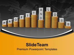 Stacks Of Dollars Profit And Loss Business Powerpoint Templates Ppt Backgrounds For Slides 0113