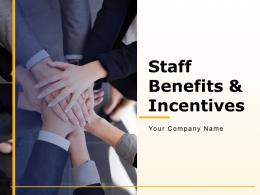 Staff Benefits And Incentives Powerpoint Presentation Slides