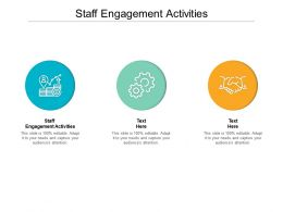 Staff Engagement Activities Ppt Powerpoint Presentation Professional Rules Cpb