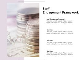 Staff Engagement Framework Ppt Powerpoint Presentation Outfit Cpb