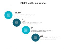 Staff Health Insurance Ppt Powerpoint Presentation Outline Vector Cpb