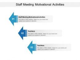 Staff Meeting Motivational Activities Ppt Powerpoint Presentation Inspiration Graphics Tutorials Cpb