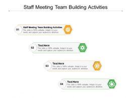 Staff Meeting Team Building Activities Ppt Powerpoint Presentation Summary Demonstration Cpb