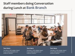 Staff Members Doing Conversation During Lunch At Bank Branch