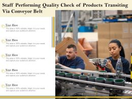 Staff Performing Quality Check Of Products Transiting Via Conveyor Belt