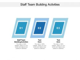 Staff Team Building Activities Ppt Powerpoint Presentation Icon Slide Download Cpb