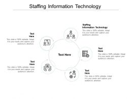 Staffing Information Technology Ppt Powerpoint Presentation Summary Visuals Cpb