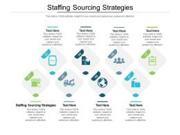 Staffing Sourcing Strategies Ppt Powerpoint Presentation Slides Clipart Images Cpb
