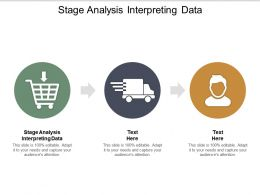 Stage Analysis Interpreting Data Ppt Powerpoint Presentation Summary Deck Cpb