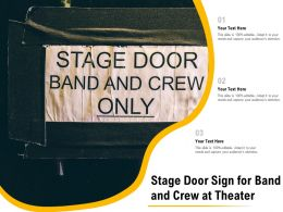 Stage Door Sign For Band And Crew At Theater