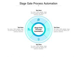 Stage Gate Process Automation Ppt Powerpoint Presentation Layouts Samples Cpb