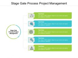 Stage Gate Process Project Management Ppt Powerpoint Presentation Model Show Cpb