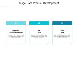Stage Gate Product Development Ppt Powerpoint Presentation Icon Sample Cpb