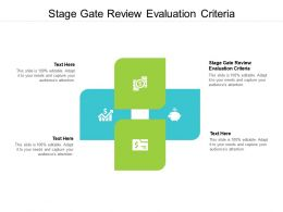 Stage Gate Review Evaluation Criteria Ppt Powerpoint Presentation Styles Background Images Cpb