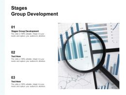 Stages Group Development Ppt Powerpoint Presentation Visual Aids Ideas Cpb