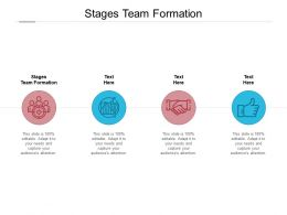 Stages Team Formation Ppt Powerpoint Presentation Inspiration Graphics Cpb