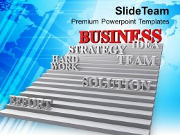 Stairway To Business Strategy Teamwork Powerpoint Templates Ppt Themes And Graphics 0213