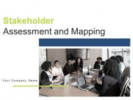 Stakeholder Assessment And Mapping Powerpoint Presentation Slides
