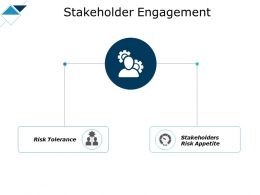 Stakeholder Engagement Tolerance Ppt Powerpoint Presentation Show Ideas