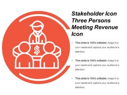 Stakeholder Icon Three Persons Meeting Revenue Icon