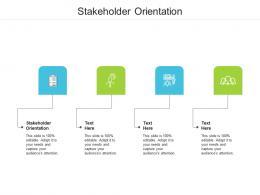 Stakeholder Orientation Ppt Powerpoint Presentation Portfolio Templates Cpb