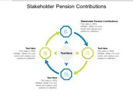 Stakeholder Pension Contributions Ppt Powerpoint Presentation Show Guidelines Cpb