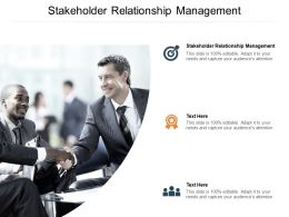 Stakeholder Relationship Management Ppt Powerpoint Presentation Slides Cpb