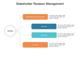 Stakeholder Reviews Management Ppt Powerpoint Presentation Influencers Cpb