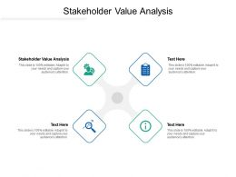 Stakeholder Value Analysis Ppt Powerpoint Presentation Model Ideas Cpb