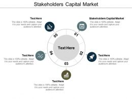 Stakeholders Capital Market Ppt Powerpoint Presentation Styles Samples Cpb