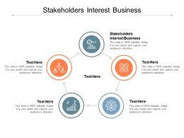 Stakeholders Interest Business Ppt Powerpoint Presentation Ideas Professional Cpb