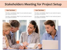 Stakeholders Meeting For Project Setup