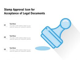 Stamp Approval Icon For Acceptance Of Legal Documents