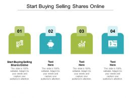 Start Buying Selling Shares Online Ppt Powerpoint Presentation Icon Guidelines Cpb