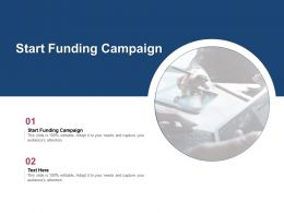 Start Funding Campaign Ppt Powerpoint Presentation Layouts Inspiration Cpb